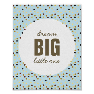Dream Big Little One Nursery Wall Art Blue Brown