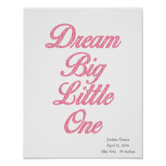Dream Big Little One Pink Zebra Art Poster