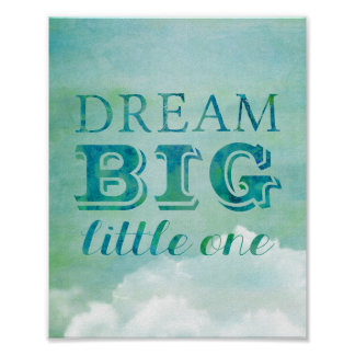 Dream Big Little One Poster Baby Nursery Sky Cloud