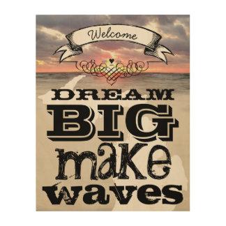 Dream Big Make Waves Wood Wall Decor