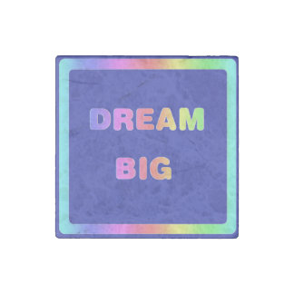 Dream Big Marble Stone Magnet