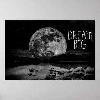 Dream Big Moon Posters