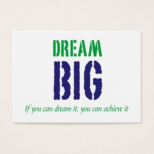Dream Big motivart card