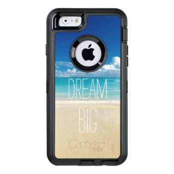 Dream Big Motivational Quote Beach Theme Otterbox Defender Iphone Case by CityHunter at Zazzle