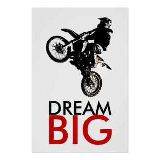 Dream Big Motorcyle Sport Achievement Motivational Poster