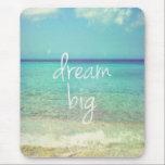 """Dream big mouse pad<br><div class=""""desc"""">Be crazy and live intensely,  dream big... </div>"""