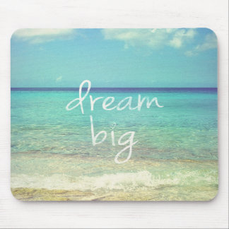 Dream big mouse pads
