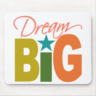 Dream BIG mousepad - choose color