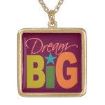Dream BIG necklace - choose color