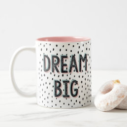Dream Big Pastel & Spot Inspirational Quote Mug