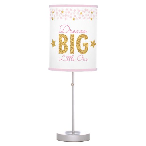 Dream Big Pink & Gold Table Lamp