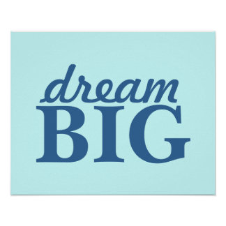 dream BIG poster - personalize