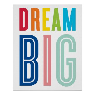 DREAM BIG QUOTE modern typography bright colors Poster