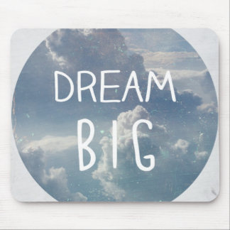 Dream Big Quote Mouse Pad