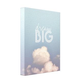 dream big quote wrapped canvas blue sky