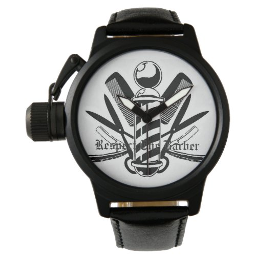 Dream Big Respect The Barber Watch 2