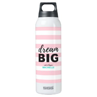 Dream Big, Script text, Personalized, Custom color