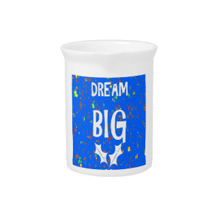 DREAM BIG Template DIY Resellers Customers QUOTES Beverage Pitcher