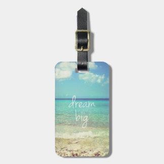 Dream big travel bag tags