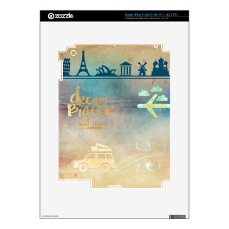 Dream big,vintage paper colorful,travel collage skins for iPad 3