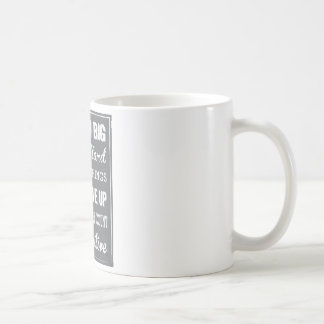 Dream Big with a daily dose of inspiring products Coffee Mug