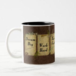 Dream Big- Work Hard- Have Faith- Mug