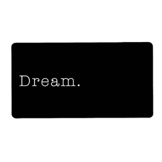 Dream. Black and White Dream Quote Template Shipping Label