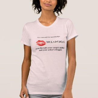 Dream Boat --- Yes You Can T-shirt
