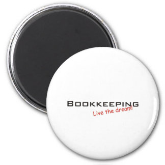 Dream / Bookkeeping 2 Inch Round Magnet