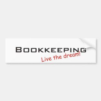 Dream / Bookkeeping Car Bumper Sticker