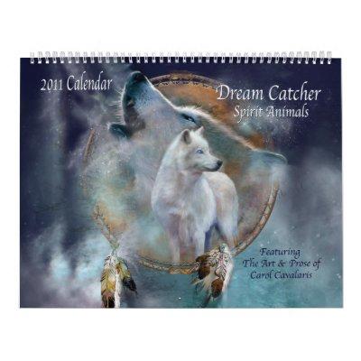 Dream Catcher - Spirit Animals 2011 Calendar from Zazzle.com