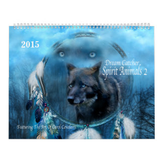 Dream Catcher Spirit Animals 2 Art Calendar 2015