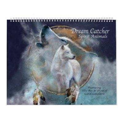Dream Catcher - Spirit Animals 2 Art Calendar 2012 | Zazzle com