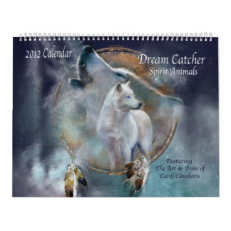 Dream Catcher - Spirit Animals Art Calendar 2012