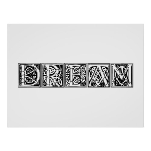 Dream Celtic Knotwork Illuminated Lettering Art