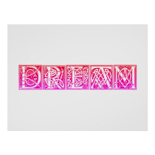Dream Celtic Knotwork Illuminated Lettering Pink