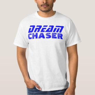 Dream Chaser2 T-Shirt