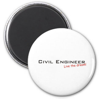 Dream / Civil Engineer Magnet