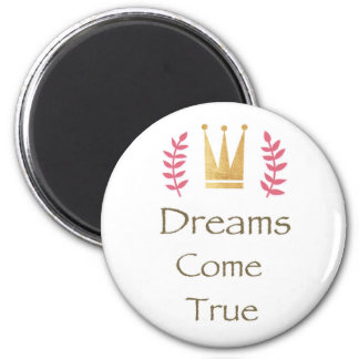 Dream Collection Magnet