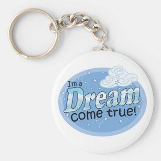 Dream Come True Keychain
