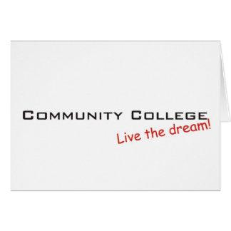 Dream / Community College Card