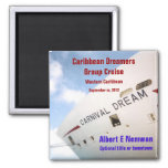 Dream Custom Cruise Magnet