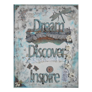 Dream, Discover, Inspire Mixed Media Poster