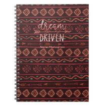 Dream Driven Boho Tribal Pattern w/ Name/Monogram Notebook