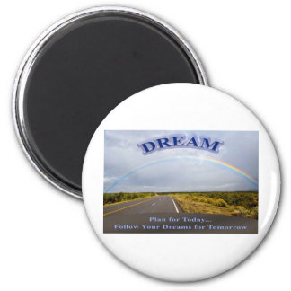 Dream-Follow Your Dreams 2 Inch Round Magnet