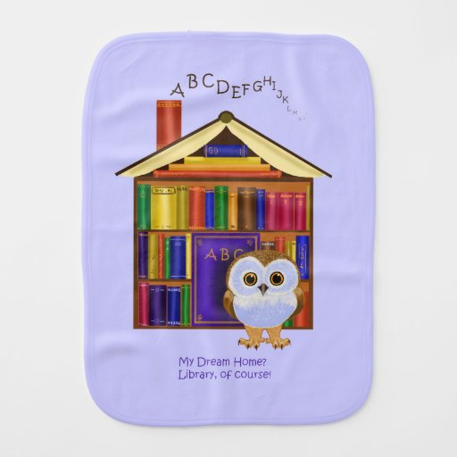 Dream Home – Library! Burp Cloth