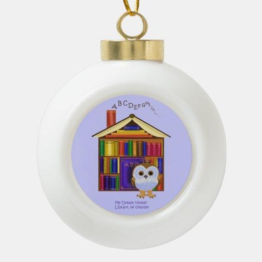 Dream Home – Library! Ceramic Ball Christmas Ornament
