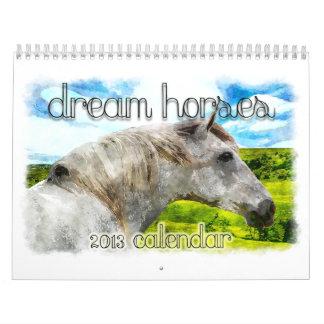 DREAM HORSES 2013 Calendar