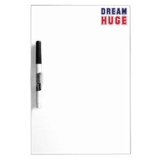 Dream Huge, Dream Big Inspirational Dry Erase Board