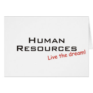 Dream / Human Resources Greeting Card